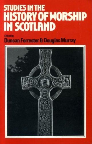 9780567293497: Studies in the History of the Worship in Scotland