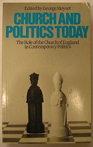 9780567293503: Church and Politics Today: Role of the Church of England in Contemporary Politics