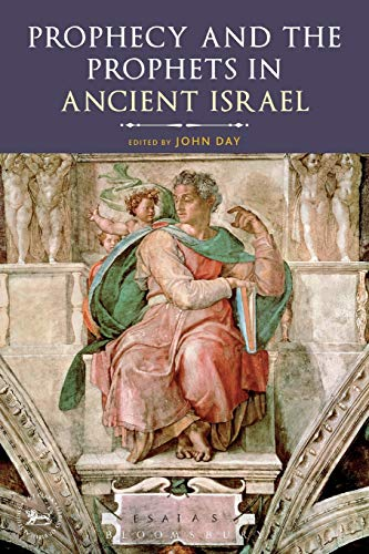 9780567299369: Prophecy and Prophets in Ancient Israel: Proceedings of the Oxford Old Testament Seminar