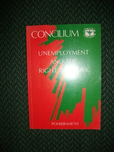 9780567300409: Unemployment and the Right to Work