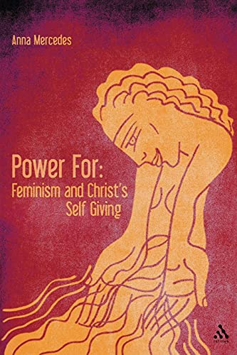 9780567303455: Power For: Feminism and Christ's Self-Giving