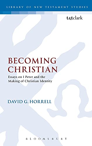 9780567322029: Becoming Christian: Essays on 1 Peter and the Making of Christian Identity