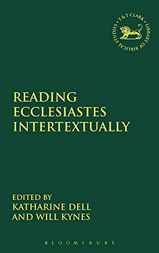 9780567331250: Reading Ecclesiastes Intertextually (The Library of Hebrew Bible/Old Testament Studies)