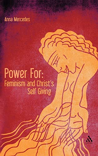 9780567347107: Power For: Feminism and Christ's Self-Giving