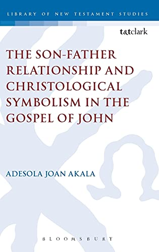 The Son-Father Relationship and Christological Symbolism in: Akala, Adesola Joan