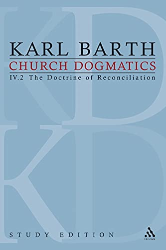 9780567378859: Church Dogmatics, Vol. 4.2, Sections 67-68: The Doctrine of Reconciliation, Study Edition 26