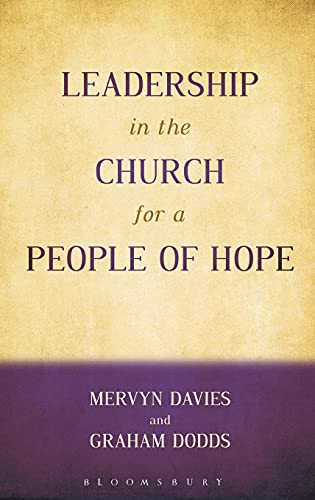9780567386212: Leadership in the Church for a People of Hope