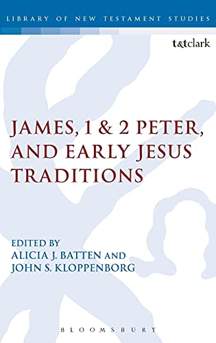 9780567420534: James, 1 & 2 Peter, and Early Jesus Traditions (The Library of New Testament Studies)