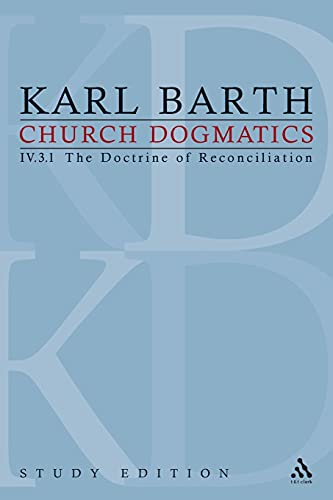 9780567423313: Church Dogmatics, Vol. 4.3.1, Sections 69: The Doctrine of Reconciliation, Study Edition 27