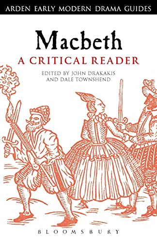 9780567432278: Macbeth: A Critical Reader (Arden Early Modern Drama Guides)