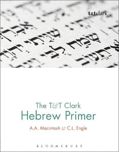 9780567456571: The T&T Clark Hebrew Primer: For Revision and Consolidation