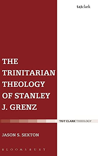 9780567462985: The Trinitarian Theology of Stanley J. Grenz