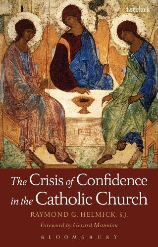9780567464255: The Crisis of Confidence in the Catholic Church (Ecclesiological Investigations)