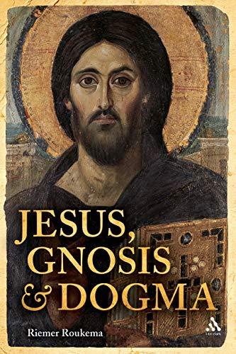 9780567466426: Jesus, Gnosis and Dogma