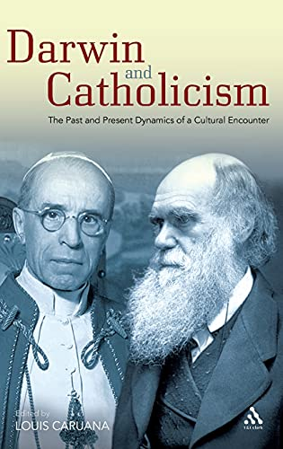 9780567476319: Darwin and Catholicism: The Past and Present Dynamics of a Cultural Encounter