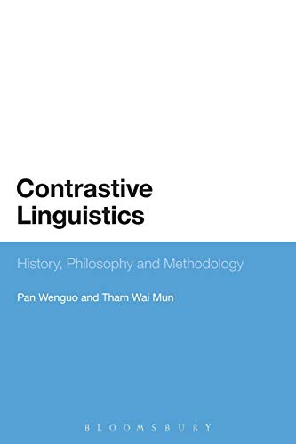 9780567507273: Contrastive Linguistics: History, Philosophy and Methodology