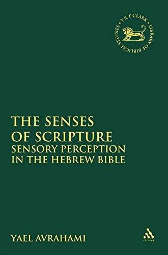 9780567530929: The Senses of Scripture: Sensory Perception in the Hebrew Bible