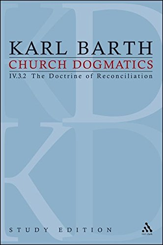 9780567533524: Church Dogmatics, Vol. 4.3.2, Sections 72-73: The Doctrine of Reconciliation, Study Edition 29