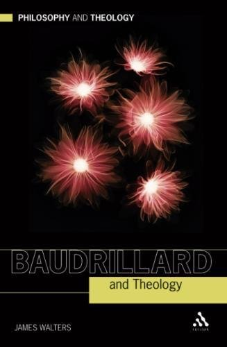 9780567559722: Baudrillard and Theology (Philosophy and Theology)