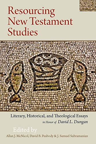Resourcing New Testament Studies: Literary, Historical, and Theological Essays in Honor of David L....