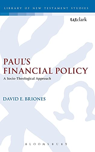 9780567623782: Paul's Financial Policy: A Socio-Theological Approach (The Library of New Testament Studies)
