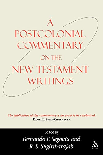9780567637079: A Postcolonial Commentary on the New Testament Writings (Bible and Postcolonialism)