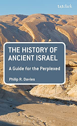 9780567655844: The History of Ancient Israel: A Guide for the Perplexed (Guides for the Perplexed)