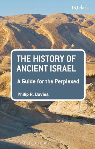 9780567655851: The History of Ancient Israel: A Guide for the Perplexed (Guides for the Perplexed)