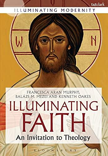 Illuminating Faith Format: Paperback