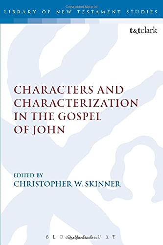 9780567657435: Characters and Characterization in the Gospel of John (The Library of New Testament Studies)
