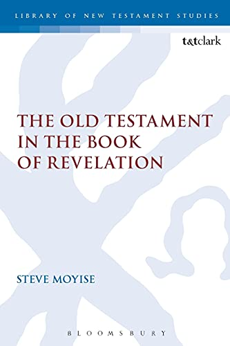 9780567657466: The Old Testament in the Book of Revelation (The Library of New Testament Studies)
