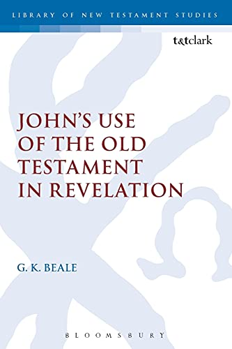 9780567657527: John's Use of the Old Testament in Revelation (The Library of New Testament Studies)