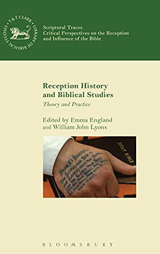 9780567660084: Reception History and Biblical Studies: Theory and Practice