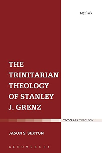 9780567662507: The Trinitarian Theology of Stanley J. Grenz