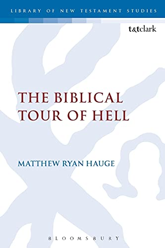 9780567662569: The Biblical Tour of Hell (The Library of New Testament Studies)