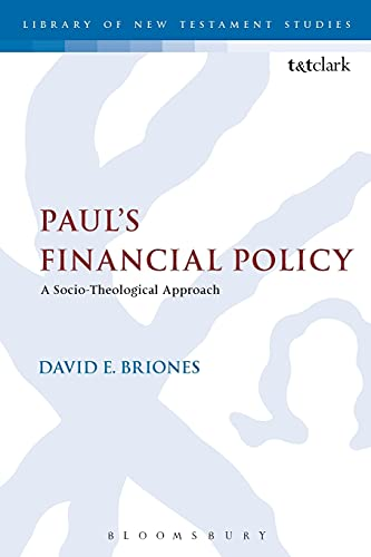 9780567663078: Paul's Financial Policy: A Socio-Theological Approach (The Library of New Testament Studies)