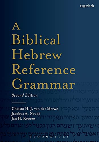 9780567663337: A Biblical Hebrew Reference Grammar