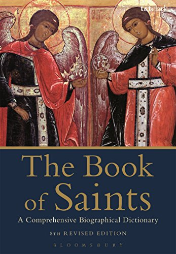 9780567664143: The Book of Saints: A Comprehensive Biographical Dictionary