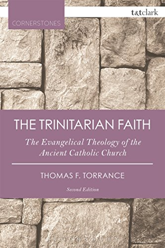 The Trinitarian Faith: The Eva
