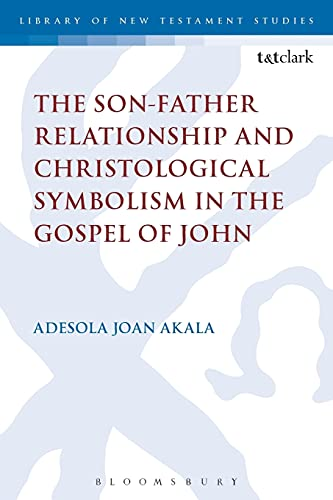 The Son-Father Relationship and Christological Symbolism in: Adesola Joan Akala