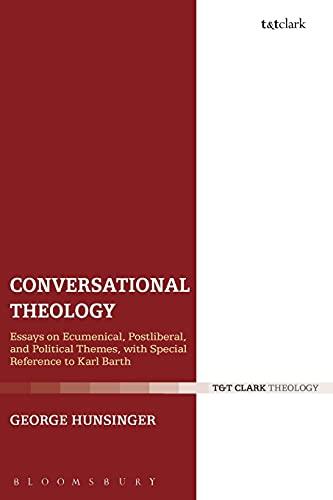 Conversational Theology: George Hunsinger