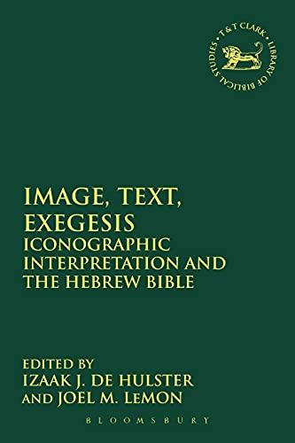 9780567669568: Image, Text, Exegesis