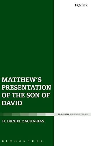 9780567670779: Matthew's Presentation of the Son of David