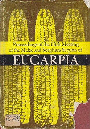Maize and Sorghum Section of Eucarpia: Conference: Editor-Istvan Kovacs