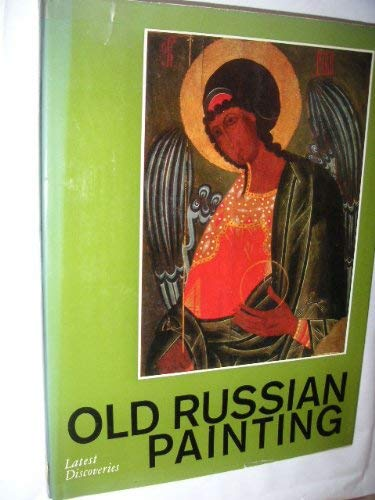 9780569081252: Old Russian Painting: Latest Discoveries - Obonezhye Painting, 14th-18th Centuries (English and Russian Edition)