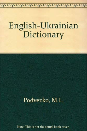 English-Ukrainian Dictionary: Podvezko, M.L. (Edited by)