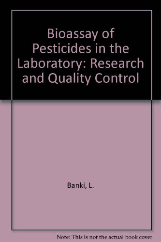 9780569084482: Bioassay of Pesticides in the Laboratory: Research and Quality Control