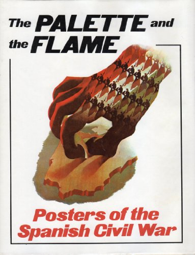 9780569085113: Palette and the Flame: Posters of the Spanish Civil War
