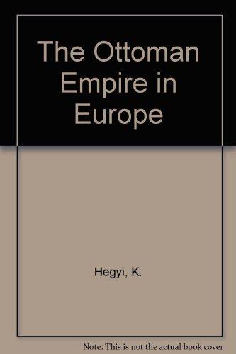 9780569091916: The Ottoman Empire in Europe