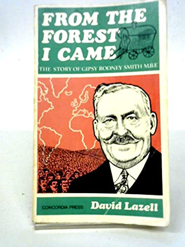 From the Forest I Came: The Story: Lazell, David